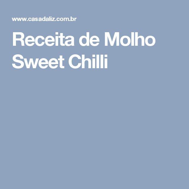 Receita de Molho Sweet Chilli