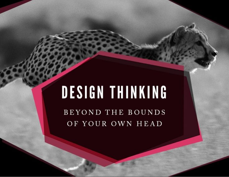Design Thinking: Beyond the Bounds of Your Own Head  by Thomas Wendt via slideshare