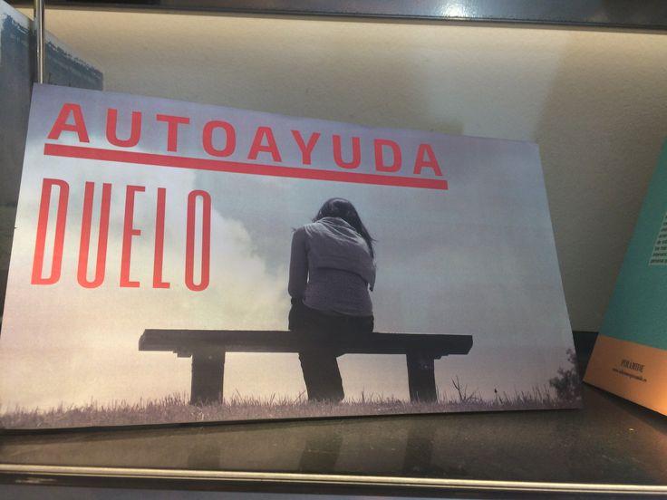 Nueva sección dentro del centro de interés de  AUTOAYUDA, situado en la 3ª planta de la Biblioteca: DUELO (28-4-2017)
