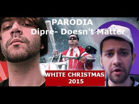 Daniele Doesn't Matter Natale 2015 PARODIA Andrea Diprè: White Christmas (I don't care) - YouTube