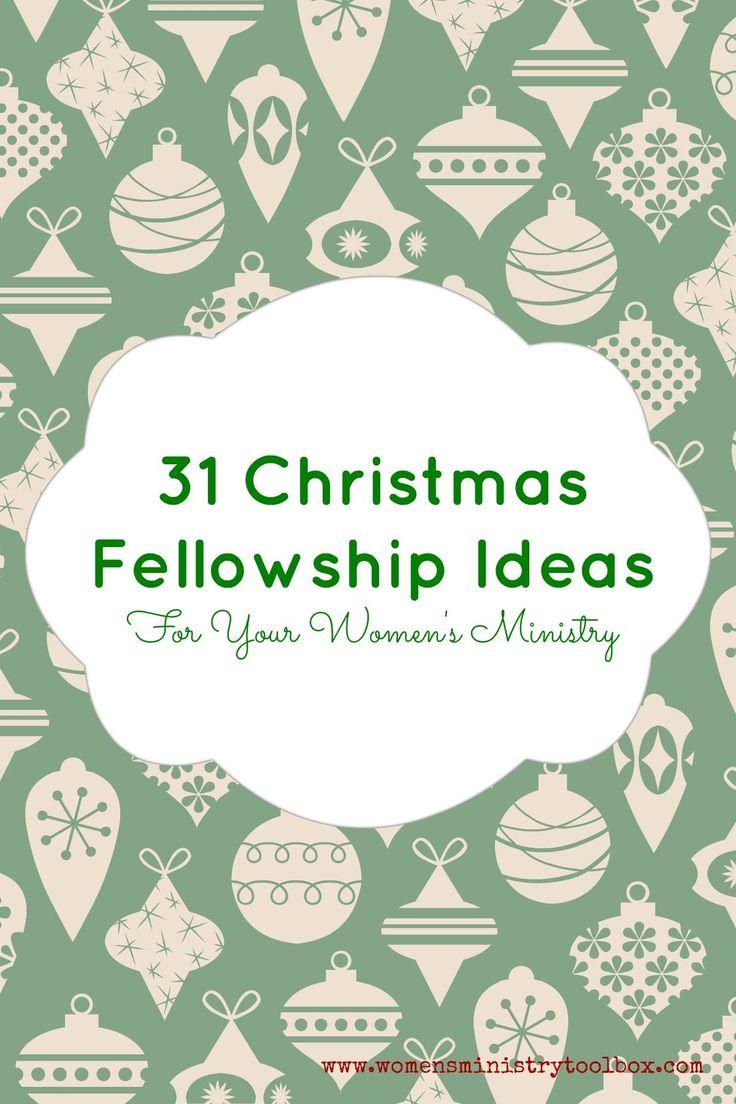 Christmas festival ideas for church - 31 Christmas Fellowship Ideas