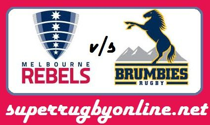 Brumbies Vs Rebels Rugby 2018 Live Stream    Melbourne Rebels vs Brumbies Super Rugby 2018 Live Online at 19:45 Local / 8:345 GMT On Friday 9th March 2018    Game: Rebels vs Brumbies  Event: 2018 Super Rugby  Location: AAMI Park, Melbourne  Date:  9th  March 2018