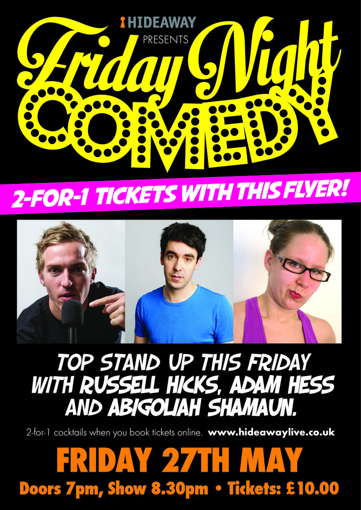 Top #deal - #bogof tix to #comedy this Fri 27th with Russell Hicks, Adam Hess & Abigoliah Shamaun http://www.hideawaylive.co.uk/friday-night-comedy-27th-may-2016