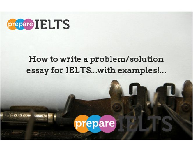 How to write a problem/solution essay...with examples!