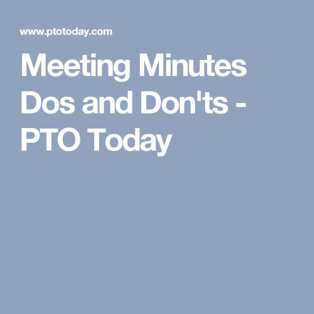 Meeting Minutes Dos And DonTs  Pto Today