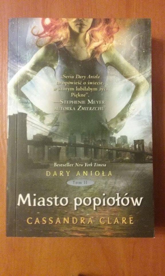 ♥ The Mortal Instruments: City of Ashes ♥ Polish version ♥ Dary Anioła: Miasto popiołów ♥