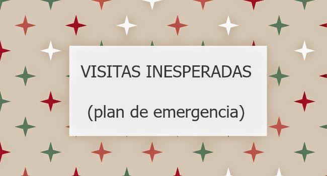 Plan de emergencia para visitas inesperadas