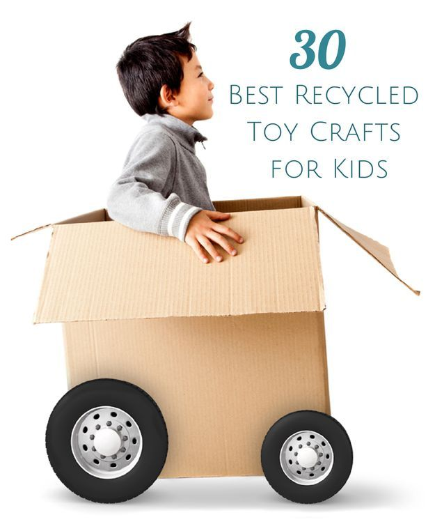 30 Best DIY Recycled Toy Crafts for Kids