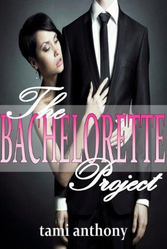 The BACHELORETTE Project (The Project: LESLEE Series) by Tami Anthony, http://www.amazon.com/gp/product/B0088M83OW/ref=cm_sw_r_pi_alp_Hsz9pb1JXY0QR: Single Woman, Robinson Broken Heart, Crafts St. Kitt, Kindle Books, Books Worth, Pink Butterflies, Bachelorette Projects, Twenty Something Single, Butterflies Public