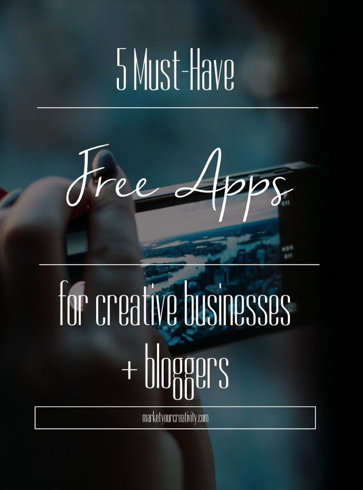 5 Must Have FREE Apps for Creative Businesses and Bloggers | MarketyourCreativity.com