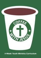 Free Youth Ministry Lesson from Coffee With Jesus 4-Week Youth Ministry Curriculum. This series is perfect for Sunday or midweek Youth Ministry programming.