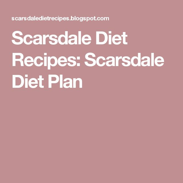 Scarsdale Diet Recipes: Scarsdale Diet Plan