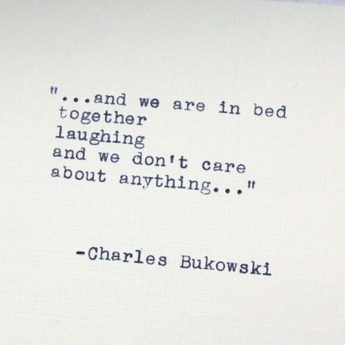 Charles Bukowski. - Selected by www.oiamansion.com
