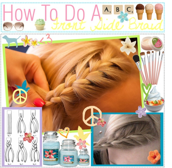 """How To Do A Front Side Braid"" by everythingbeauty on Polyvore"