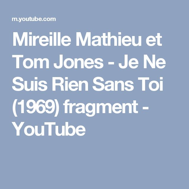 Mireille Mathieu et Tom Jones - Je Ne Suis Rien Sans Toi (1969) fragment - YouTube