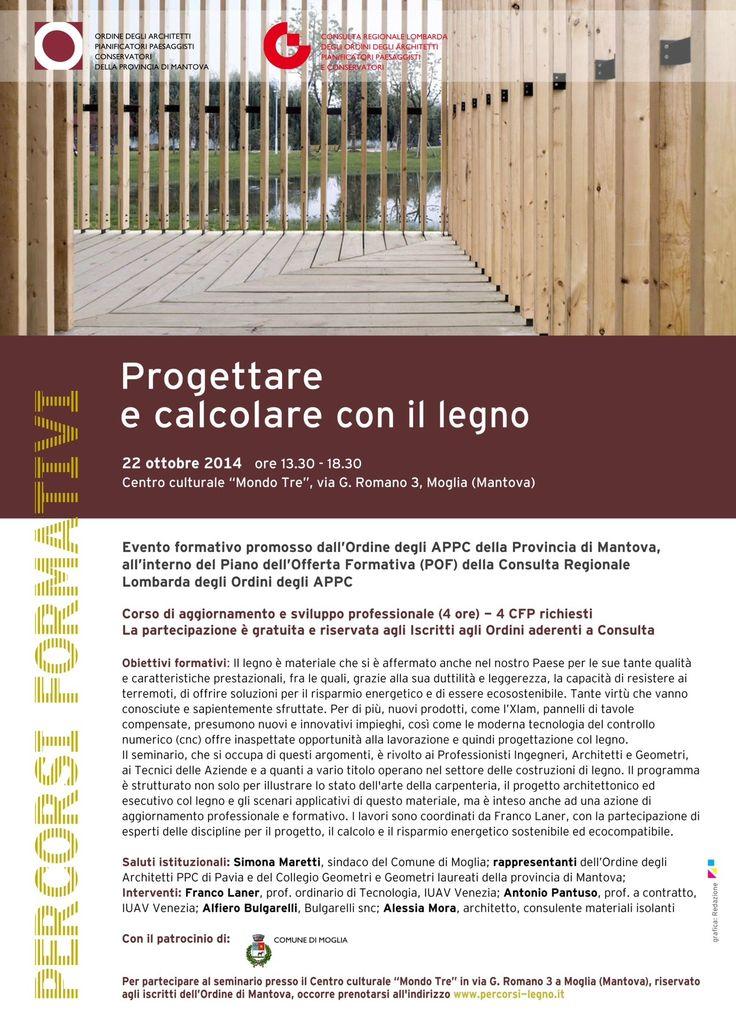 """locandina/programma """"Progettare e calcolare con il legno """", evento formativo promosso dall'OAPPC di Mantova e dalla Consulta - progetto grafico: Redazione di AL"""