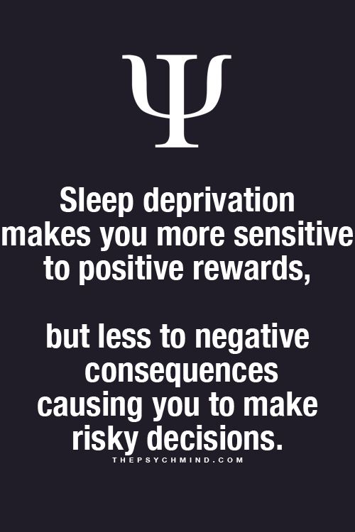 sleep deprivation makes you more sensitive to positive rewards, but less to negative consequences causing you to make risky decisions.