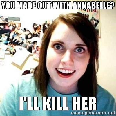 annabelle overly attached girlfriend - Google Search