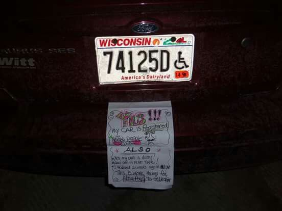 Jack azzes in my apartment building complained 3 times to management that my car in the parking garage was NOT registered.  They told them that it WAS and that the sticker was stollen and I was waiting for the new ones...I put this sign on my car for those NOSIE people who gave nothing better to do then check out licence plates!