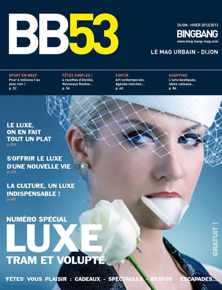 BingBang 53  Magazine urbain Dijon - Luxe tram et volupté hiver 2012 - 2013