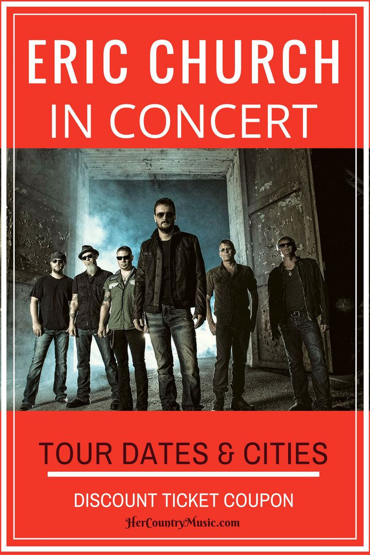 Is Eric Church comin' to your town? Get Eric Church tour cites, dates, tickets. The works! ..at HerCountryMusic.com Hey, be sure & use discount coupon code