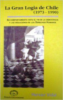 La gran logia de Chile (1973-1990)