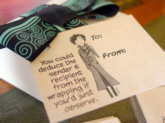 Sherlock Holmes gift tags by amysnotdeadyet, via Etsy. This is too funny!