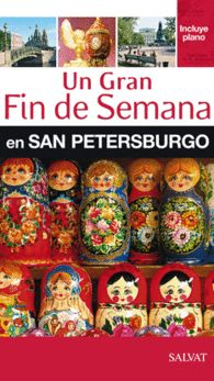SAN PETERSBURGO UN GRAN FIN DE SEMANA EN SAN PETER