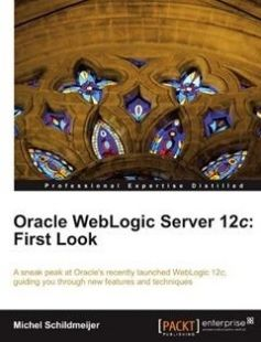 Oracle WebLogic Server 12c: First Look free download by Michel Schildmeijer ISBN: 9781849687188 with BooksBob. Fast and free eBooks download.  The post Oracle WebLogic Server 12c: First Look Free Download appeared first on Booksbob.com.
