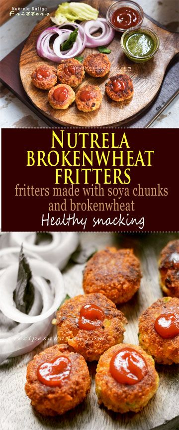 soy chunks and broken wheat fritters