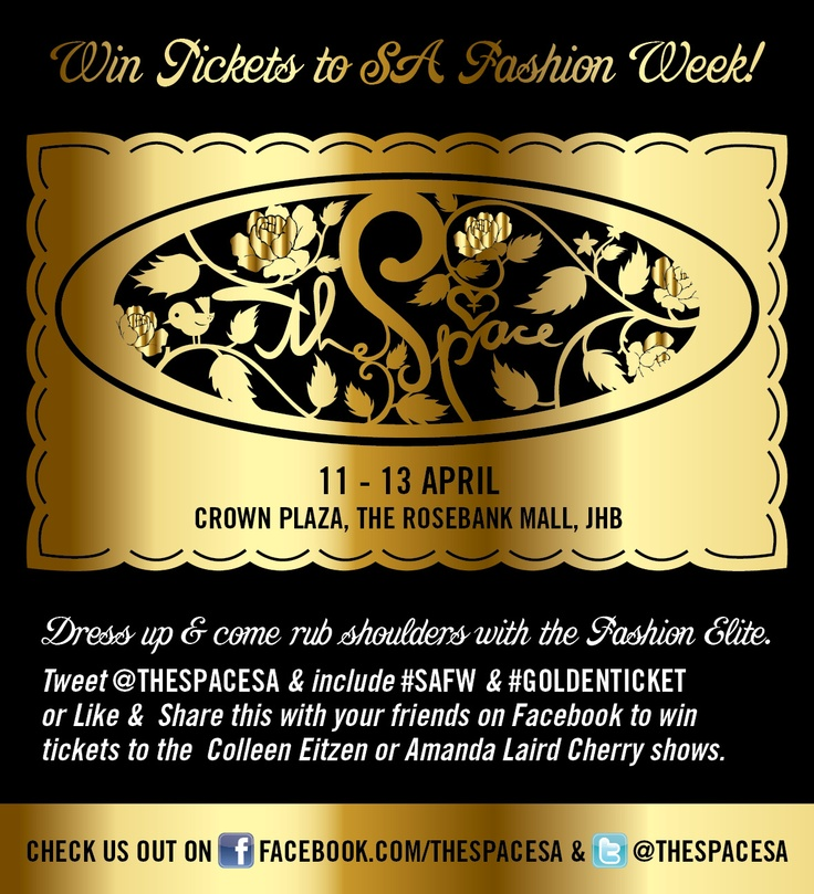Golden Ticket Giveaway #TheSpace #SAFW
