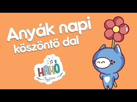 Hahó Együttes - Anyák napi köszöntő dal (dalszöveggel - lyrics video) - YouTube