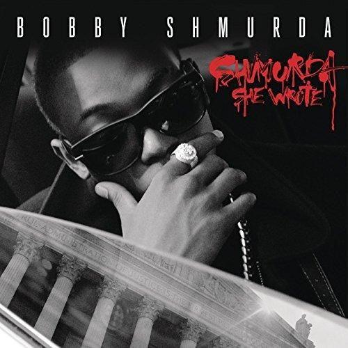 Bobby Shmurda - Shmurda She Wrote [Clean]