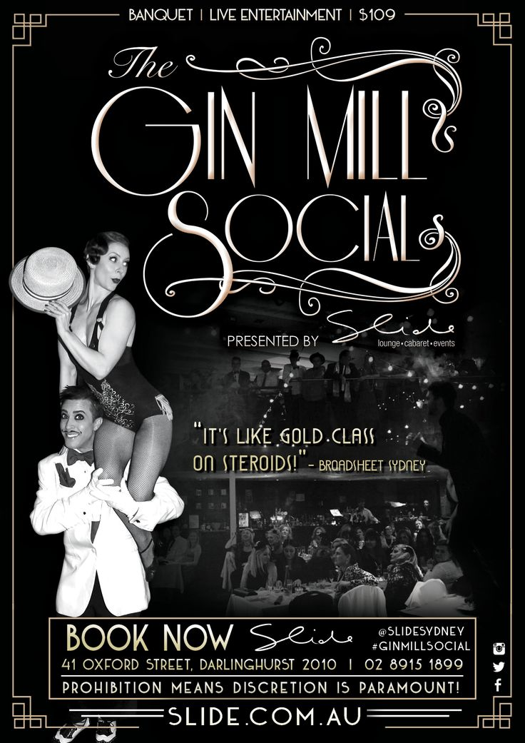 Gin Mill Social speakeasy dinner and show poster/artwork 2017. Graphic Designer - Taria Cooper-Durante . Fridays at Slide Lounge, Sydney Australia famously dubbed 'Sydney's Best Kept Secret'. The unique 1920s art deco former bank building is home to Sydney's renowned circus cabaret restaurant, functions and events.