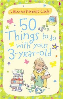 50 things to do with your three year old