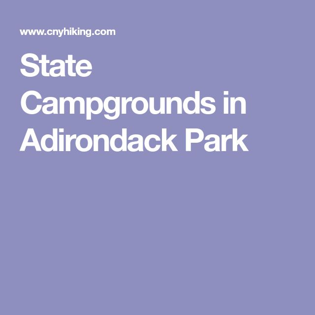 State Campgrounds in Adirondack Park