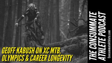 Cross Country MTB A Long Career and Two Olympic Cycles with Geoff Kabush