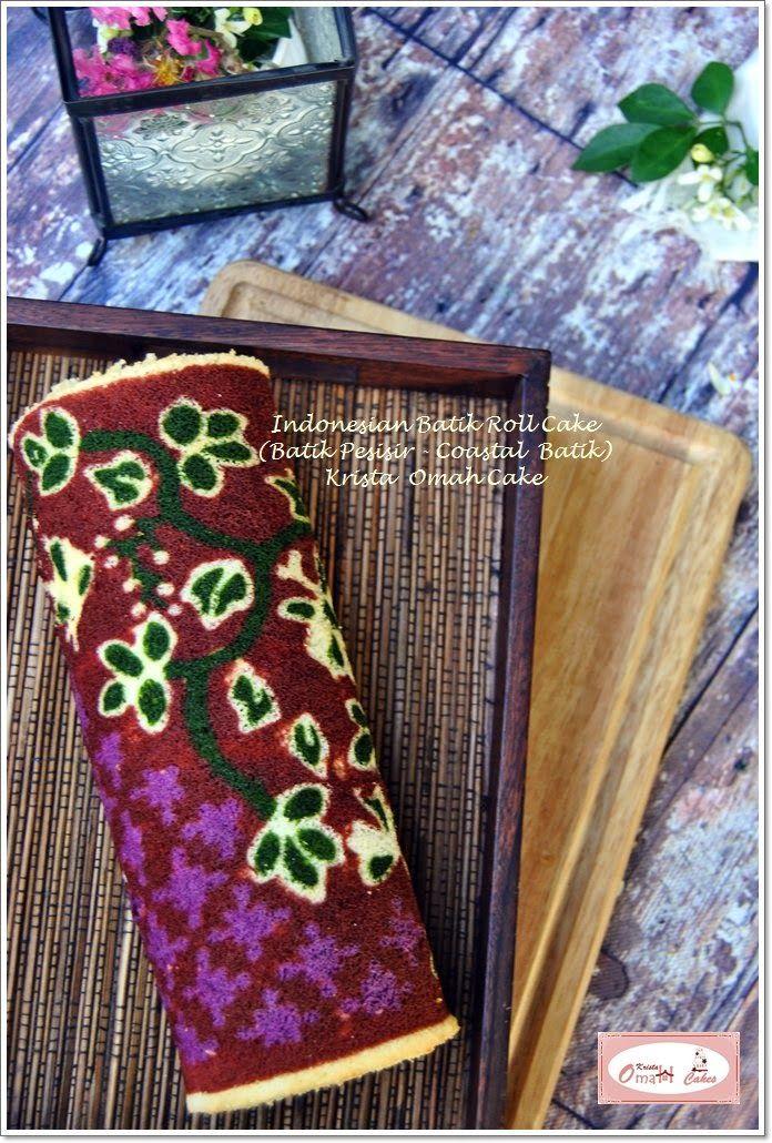KRISTA MOCAF KITCHEN: Indonesian Batik Roll Cake - Batik Pesisir - Coast...
