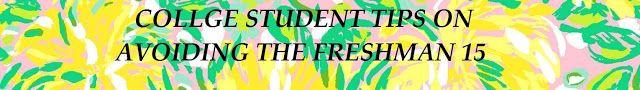 College freshman tips on avoiding the Freshman 15