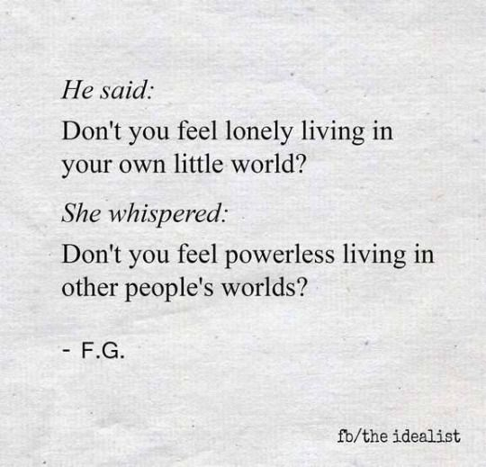 Introvert Problems Yes!! Exactly. It's not their world just because they're obnoxious. It's quite the opposite.