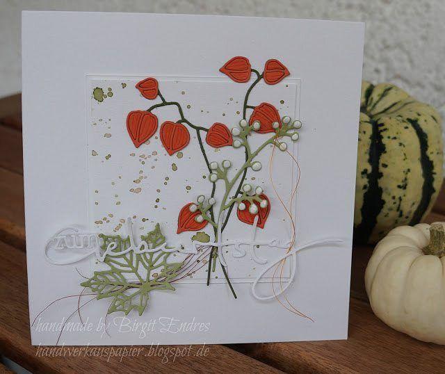 """Gefällt 20 Mal, 5 Kommentare - @handwerkauspapier auf Instagram: """"Herbstliche Geburtstagskarte mit Physalis #charlieundpaulchen #Geburtstag #Herbst #Karten #Renke…"""""""