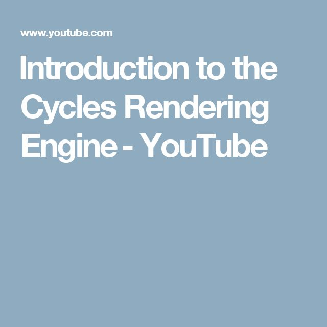 Introduction to the Cycles Rendering Engine - YouTube