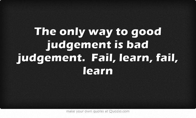 The way to good judgement