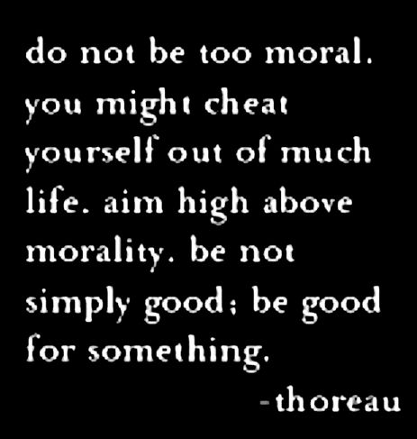 Quote about morals Henry David Thoreau quote