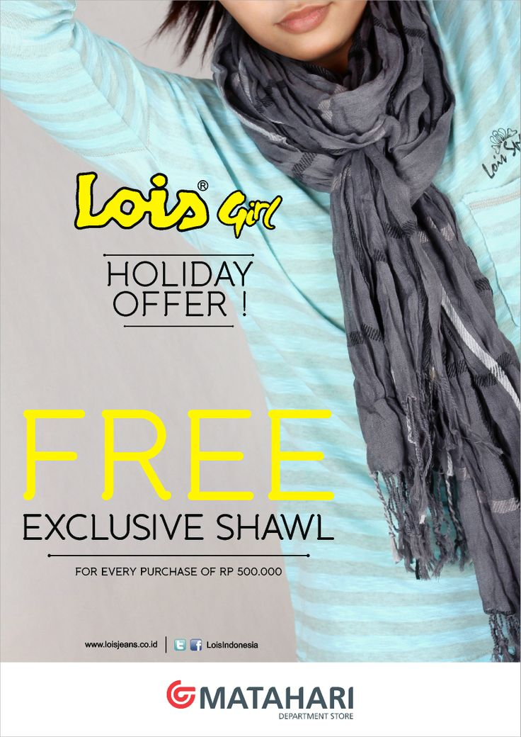 FREE EXCLUSIVE SHAWL LOIS JEANS INDONESIA