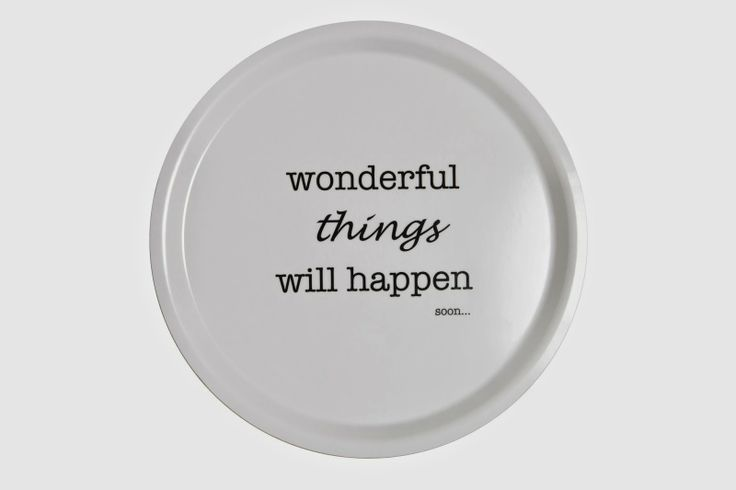 Tray - Wonderful things will happen…soon