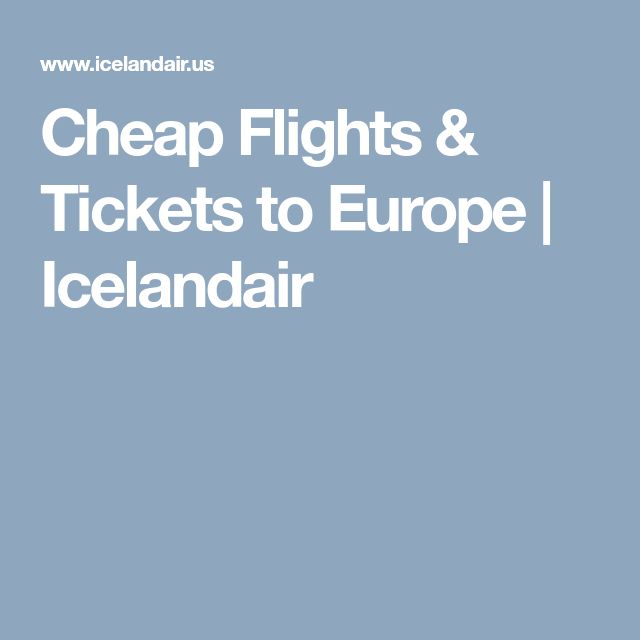 Cheap Flights & Tickets to Europe   Icelandair
