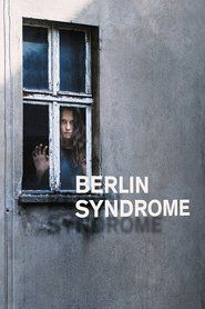 Watch Berlin Syndrome Online Full Movie Streaming | MOVIE AND TV SERIES