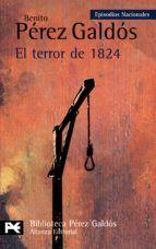 el terror de 1824 (episodios nacionales, 17, segunda serie)-benito perez…