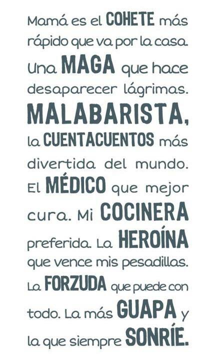 Mamá es.... ❀❀❀Teresa Restegui http://www.pinterest.com/teretegui/ ❀❀❀